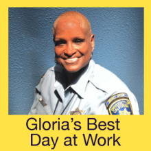 Gloria's Best Day at Work